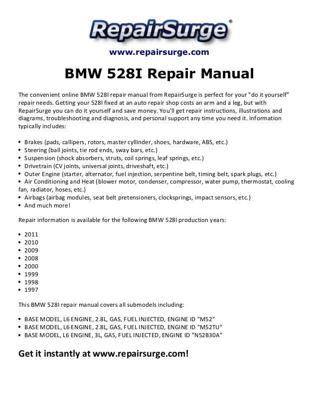 bmw 528i repair manual 1997 2011 rh slideshare net 91 BMW 528I 97 BMW 528I Problems