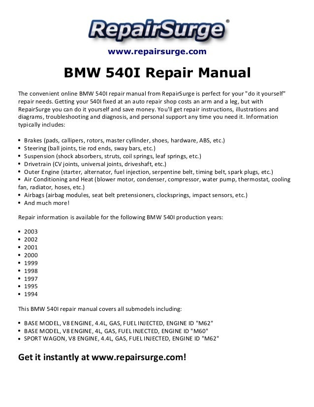 bmw 540i repair manual 1994 2003 rh slideshare net Bmw Shop Manuals BMW E92 Service Manual PDF