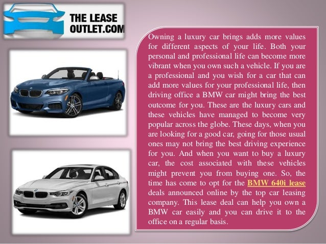 Lease To Own Car >> Bmw 640i Lease Helps You Own A Car In The Most Convenient