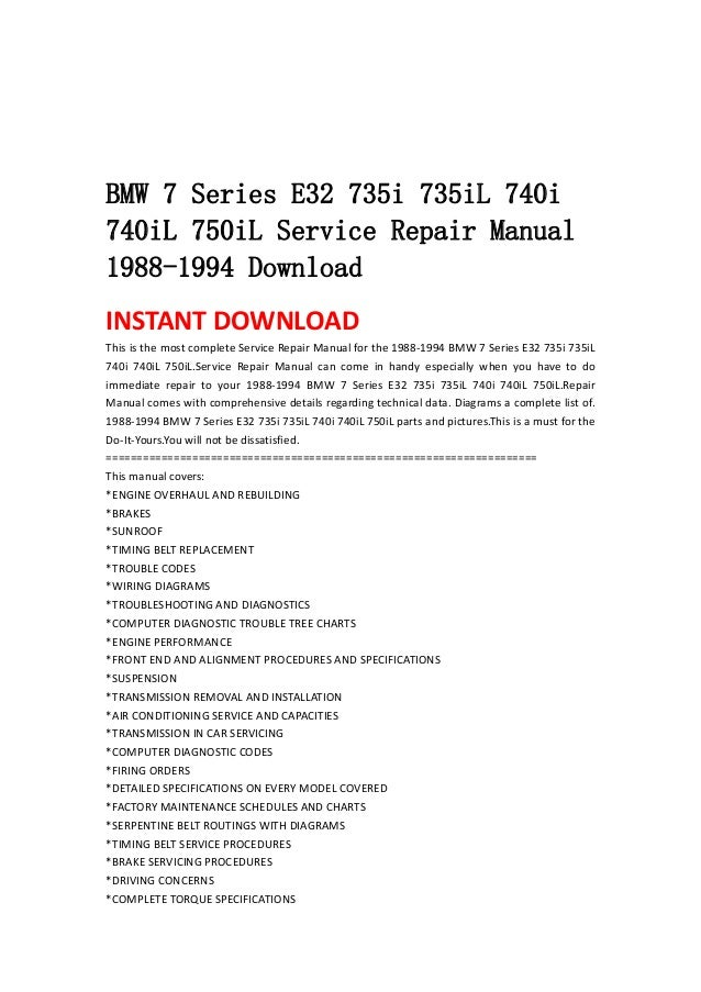 bmw 7 series e32 735i 735i l 740i 740il 750il service repair manual 1 bmw 7 series e32 735i 735il 740i740il 750il service repair manual1988 1994 instant this