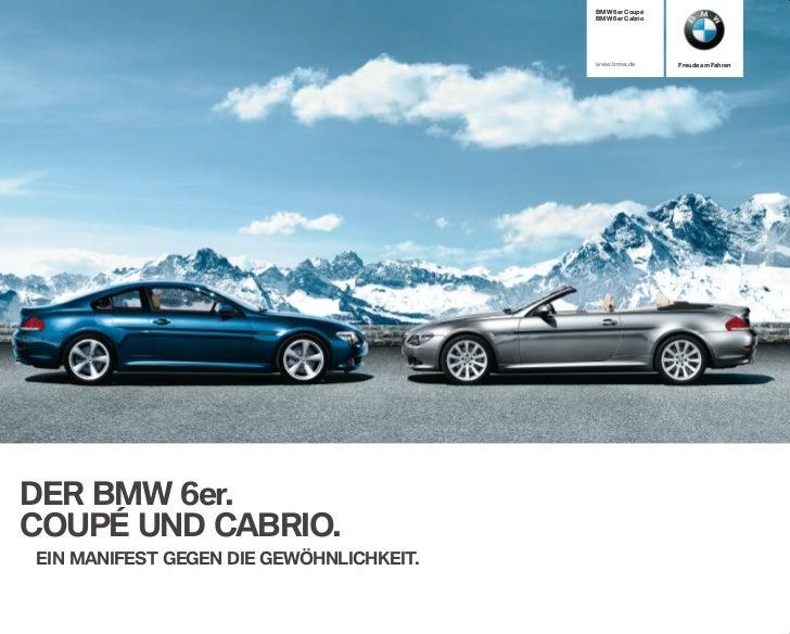 BMW 6er Coupé                                         BMW 6er Cabrio                                         www.bmw.de   ...