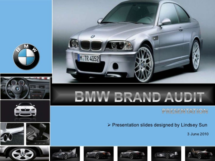 BMW Brand Audit - Audit car