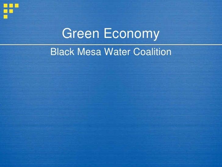Green Economy Black Mesa Water Coalition