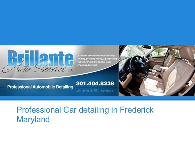 Brillante Auto Service Professional Car detailing in Frederick Maryland