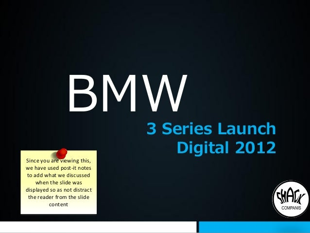 BMW            3 Series Launch                                  Digital 2012Since you are viewing this,we have used post-i...