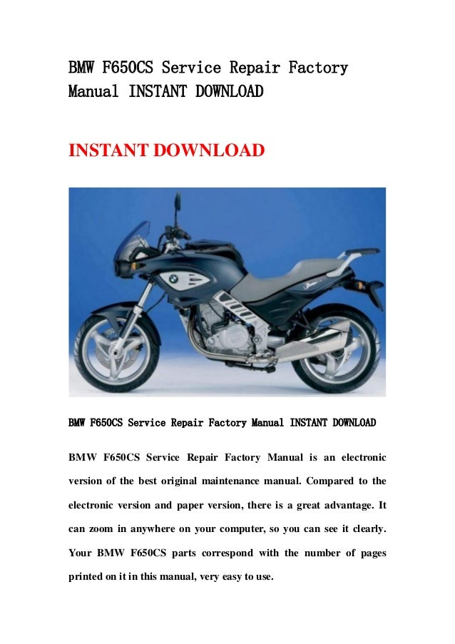 bmw f650 cs service repair factory manual instant download rh slideshare net manuel atelier bmw f 650 bmw f 650 manual download