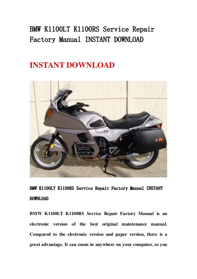 bmw k1100 lt k1100rs service repair factory manual instant download rh slideshare net bmw factory repair manual bmw factory repair manual