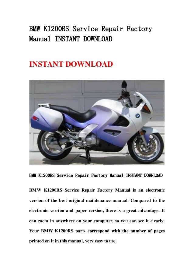 bmw k1200 rs service repair factory manual instant download