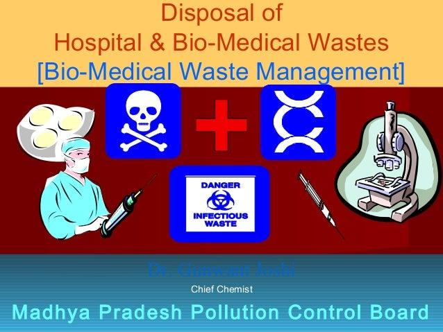 Disposal of    Hospital & Bio-Medical Wastes  [Bio-Medical Waste Management]            Dr. Gunwant Joshi                C...