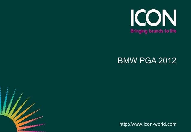 BMW PGA 2012http://www.icon-world.com
