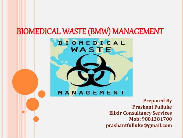 Bio Medical Waste Management Presentation 2016
