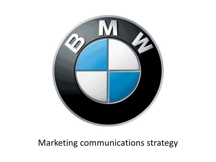 bmw communication objectives Information protection for the bmw group partner portal increasing national and international pressure to compete is forcing every company to protect its operating and business confidential.