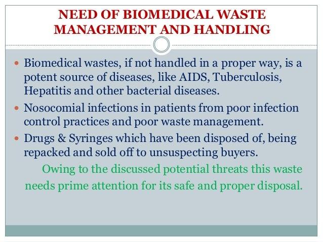 BIO MEDICAL WASTE MANAGEMENT & HANDLING RULE Slide 2