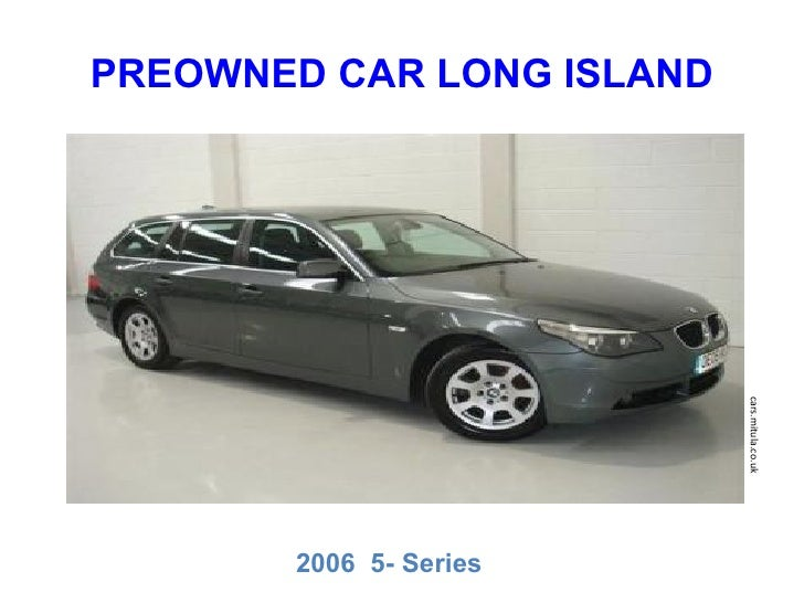 Bmw pre owned car long island for Pre owned motor cars