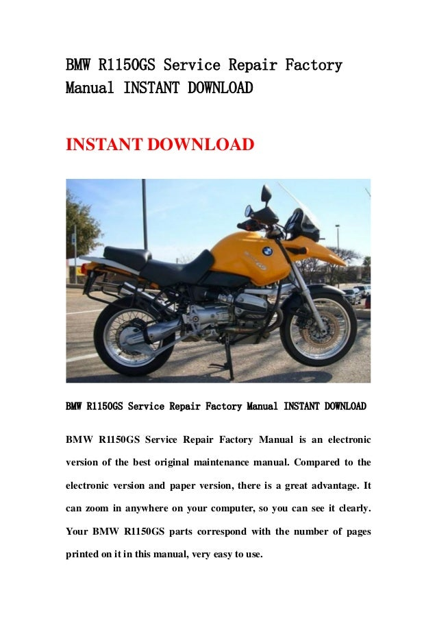 bmw r1150 gs service repair factory manual instant download rh slideshare net New BMW BMW X6