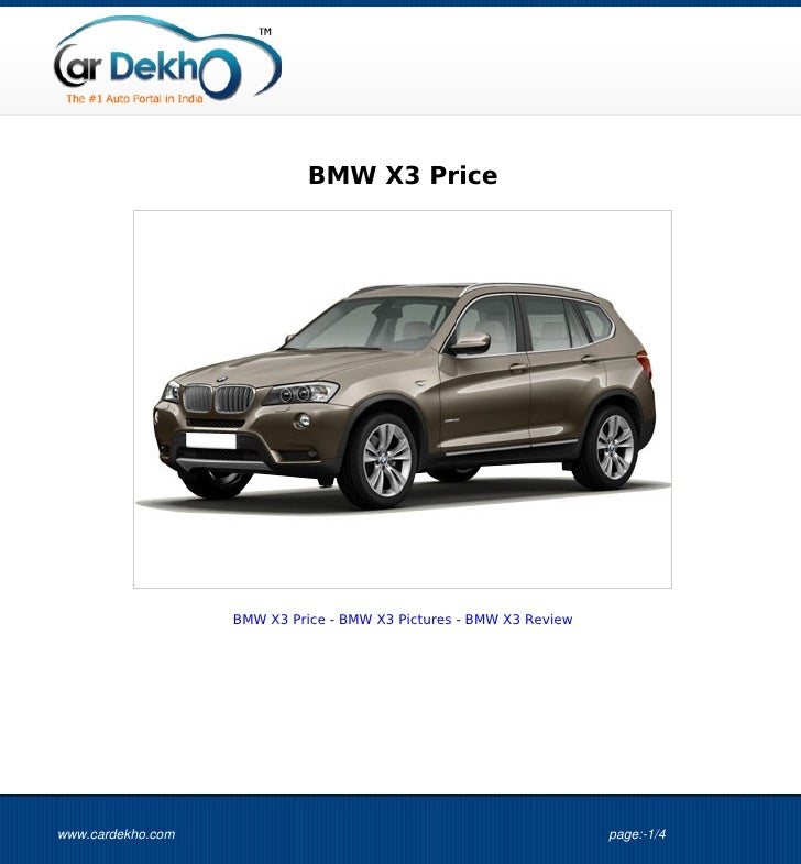 BMW X3 Price                   BMW X3 Price - BMW X3 Pictures - BMW X3 Reviewwww.cardekho.com                             ...