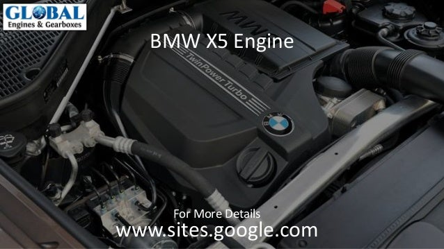 ... For More Details BMW X5 Engine ...