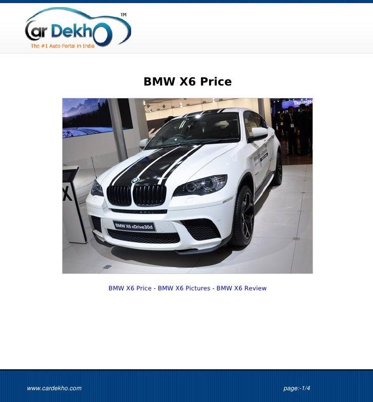 BMW X6 Price                   BMW X6 Price - BMW X6 Pictures - BMW X6 Reviewwww.cardekho.com                             ...