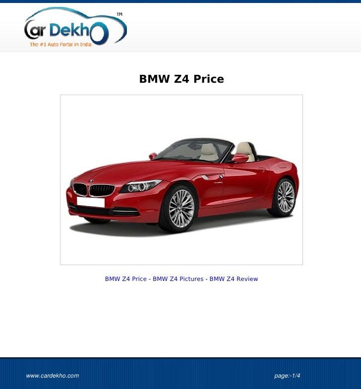 BMW Z4 Price                   BMW Z4 Price - BMW Z4 Pictures - BMW Z4 Reviewwww.cardekho.com                             ...