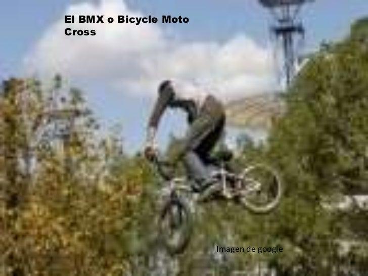 El BMX oBicycle Moto Cross<br />Imagen de google<br />