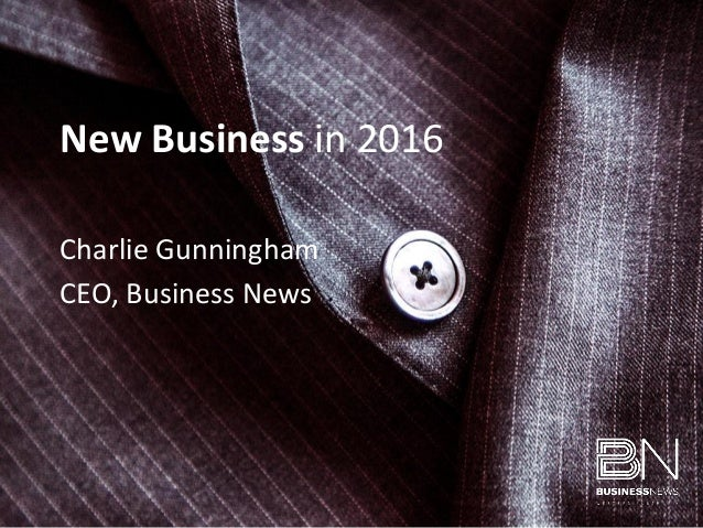 Charlie Gunningham CEO, Business News New Business in 2016