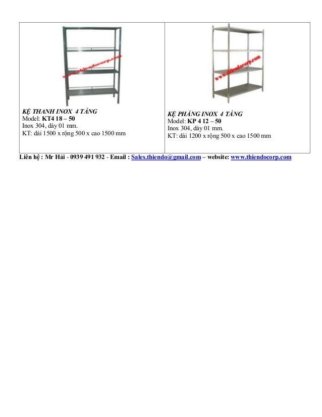 KỆ THANH INOX 4 TẦNG Model: KT4 18 – 50 Inox 304, dày 01 mm. KT: dài 1500 x rộng 500 x cao 1500 mm KỆ PHẲNG INOX 4 TẦNG Mo...