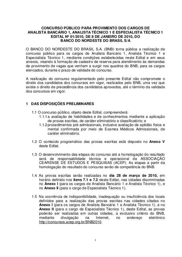 1 CONCURSO PÚBLICO PARA PROVIMENTO DOS CARGOS DE ANALISTA BANCÁRIO 1, ANALISTA TÉCNICO 1 E ESPECIALISTA TÉCNICO 1 EDITAL N...