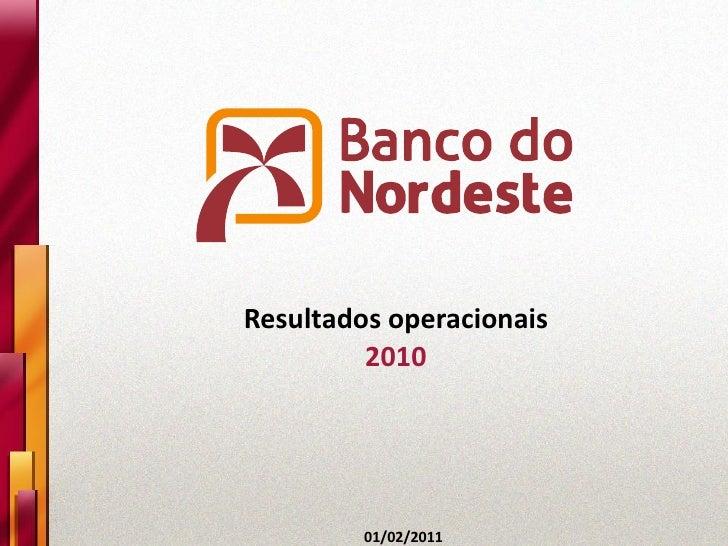 Resultados operacionais         2010         01/02/2011