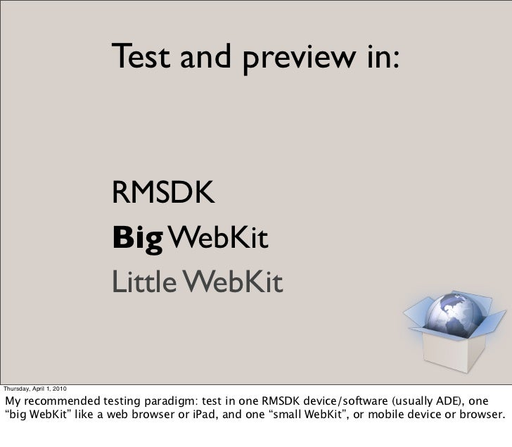 Test and preview in:                             RMSDK                           Big WebKit                           Litt...