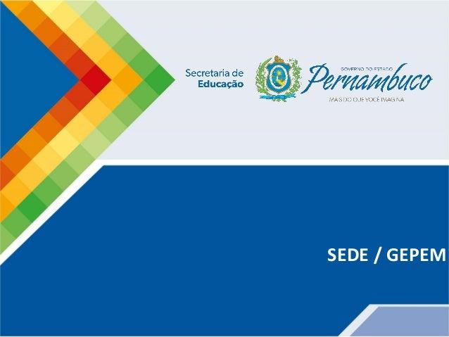 SEDE / GEPEM
