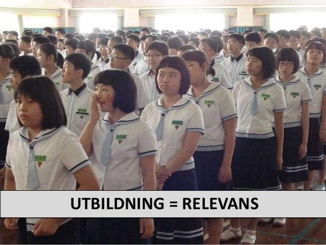 UTBILDNING = RELEVANS