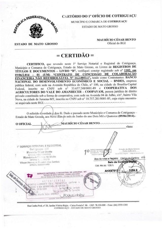 CARTÓRIO DO 1° OFÍCIO DE COTRIGUAÇU  MUNICIPIO E COMARCA DE COTRIGUAÇU ESTADO DE MATO GROSSO     MAURÍCIO CÉSAR BENTO ESTA...