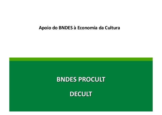 Apoio  do  BNDES  à  Economia  da  Cultura