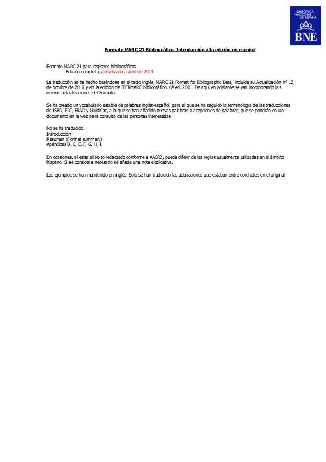 Formato MARC 21 Bibliográfico. Introducción a la edición en español  Formato MARC 21 para registros bibliográficos Edición...