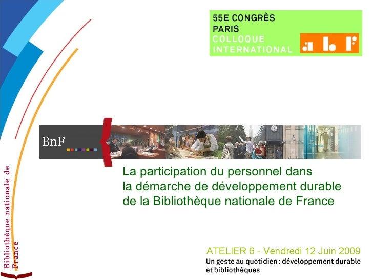 Bibliothèque nationale de France Club développement durable des établissements publics et entreprises publiques - Lundi 09...