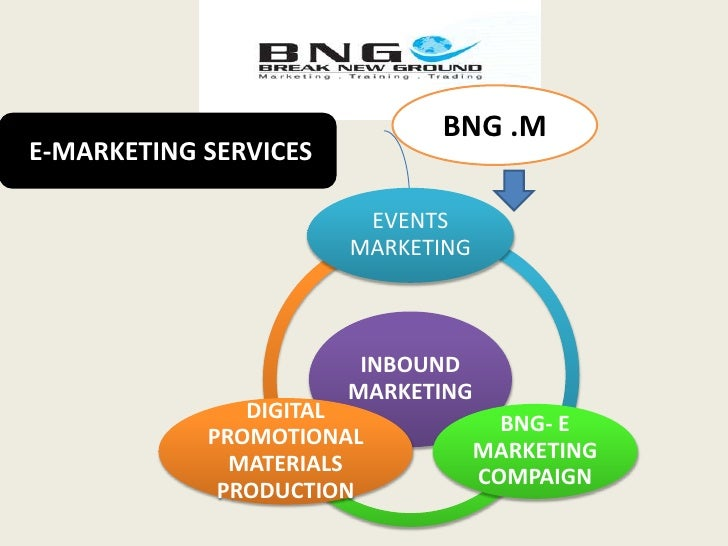 BNG .M<br /> E-MARKETING SERVICES<br />