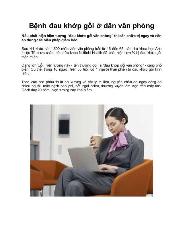 """Bệnh đau khớp gối ở dân văn phòng Nếu phát hiện hiện tượng """"đau khớp gối văn phòng"""" thì cần chữa trị ngay và nên áp dụ..."""