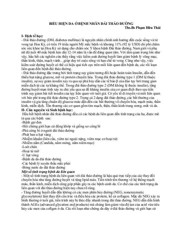 BIỂU HIỆN DA Ở BỆNH NHÂN ĐÁI THÁO ĐƯỜNGThs.Bs Phạm Hữu TháiI- Dịch tể học:- Đái tháo đường (DM, diabetes mellitus) là nguy...