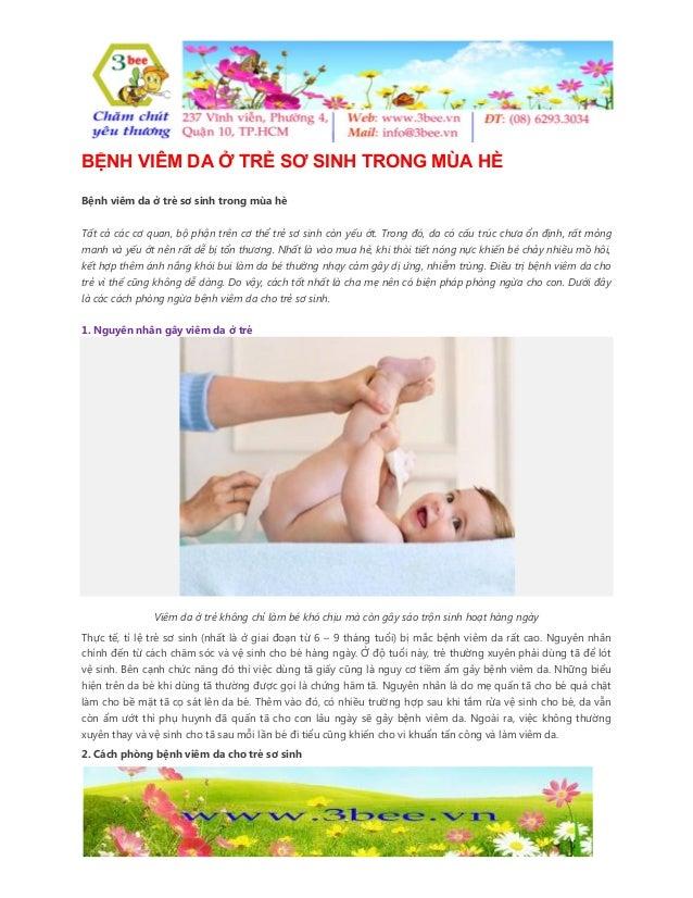 BỆNH VIÊM DA Ở TRẺ SƠ SINH TRONG MÙA HÈ Bệnh viêm da ở trẻ sơ sinh trong mùa hè Tất cả các cơ quan, bộ phận trên cơ thể tr...
