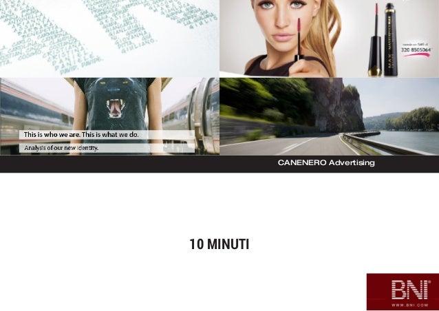 CANENERO Advertising 10 MINUTI