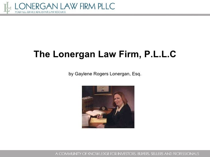 The Lonergan Law Firm, P.L.L.C by Gaylene Rogers Lonergan, Esq.