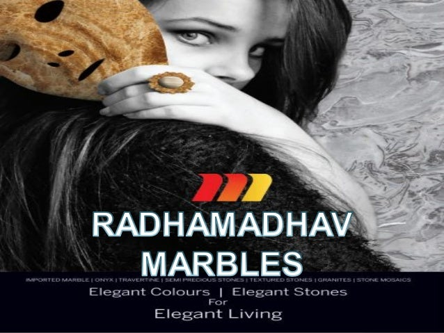  Radhamadhav marbles (P) ltd. was incorporated in 1990 under the vision of Mr. Ramesh chand Ladha.  Company has inherite...