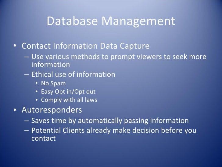 Database Management <ul><li>Contact Information Data Capture </li></ul><ul><ul><li>Use various methods to prompt viewers t...