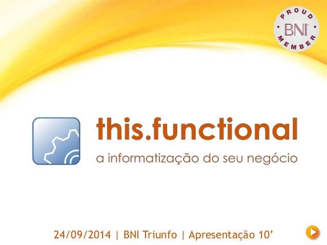 24/09/2014 | BNI Triunfo | Apresentação 10'