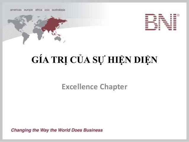 GÍA TRỊ CỦA SỰ HIỆN DIỆN Excellence Chapter