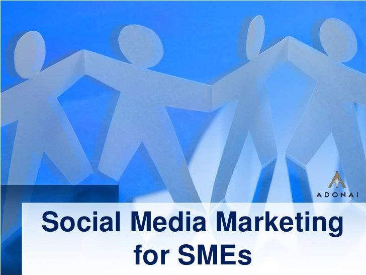 Social Media Marketing for SMEs<br />