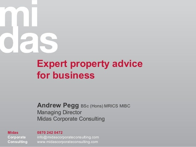 Expert property advice             for business             Andrew Pegg BSc (Hons) MRICS MIBC             Managing Directo...