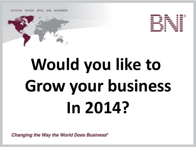 Would you like to Grow your business In 2014?