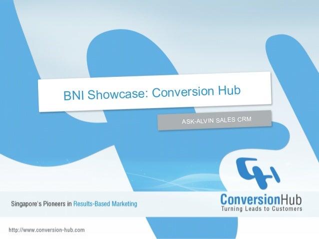 BNI Showcase: Conversion Hub ASK-ALVIN SALES CRM