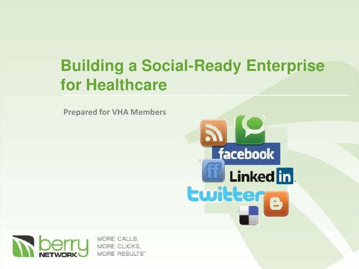 Building a Social-Ready Enterprise for Healthcare Prepared for VHA Members